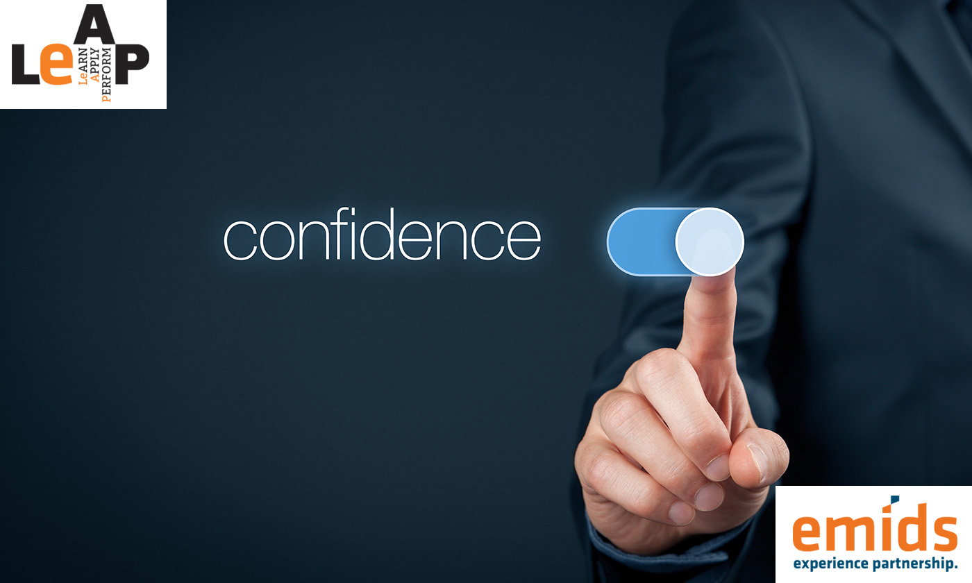 Build confidence as an emotion, not skill
