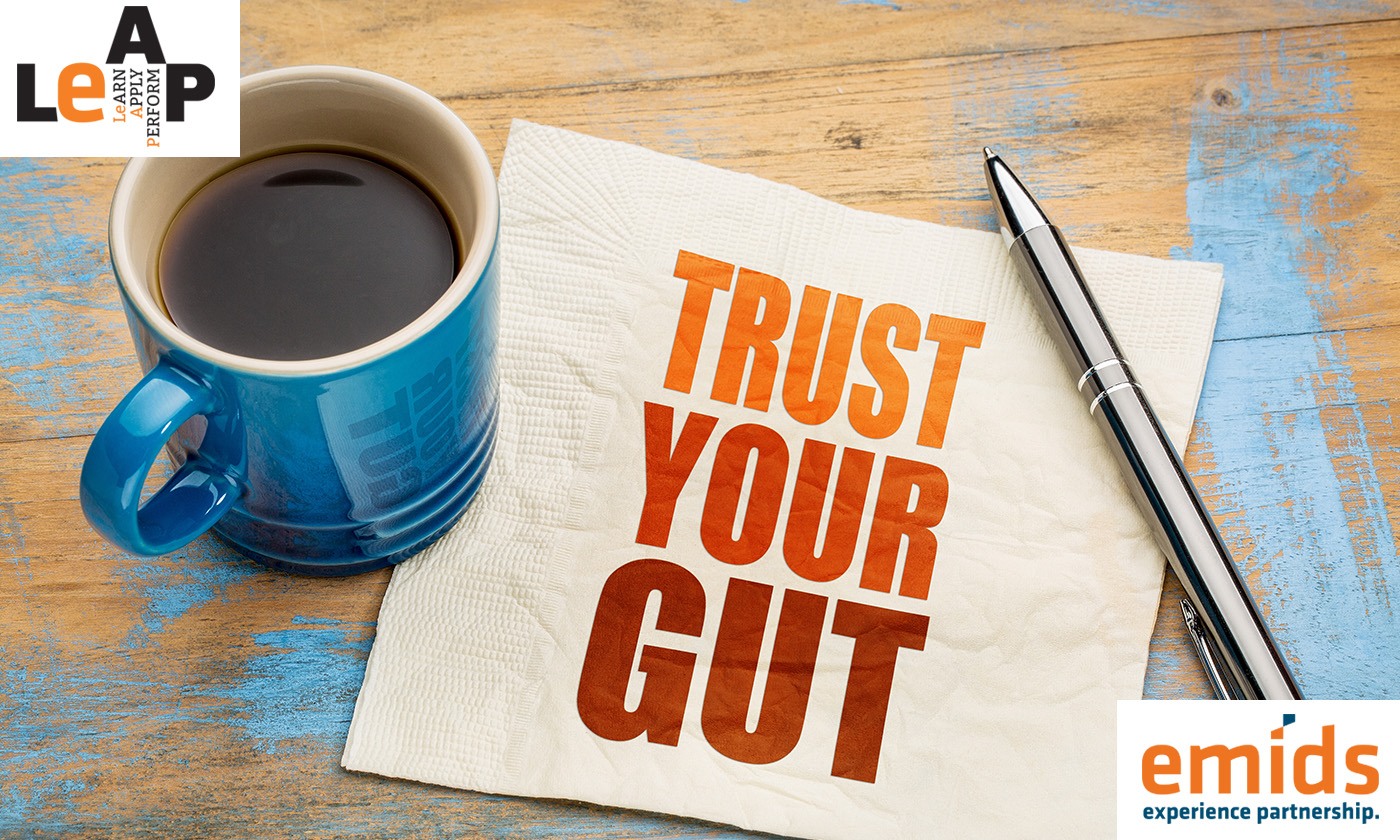 Lean into the unconventional wisdom of your gut