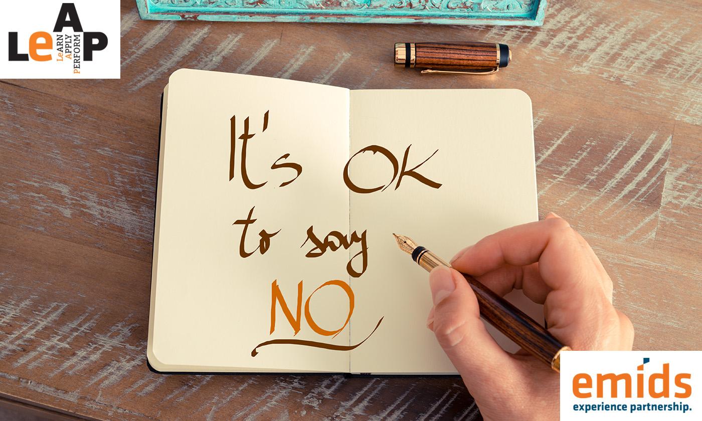 Handling the discomfort of saying 'no'